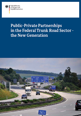 Cover: Public-Private Partnerships in the Federal Trunk Road Sector - the New Generation